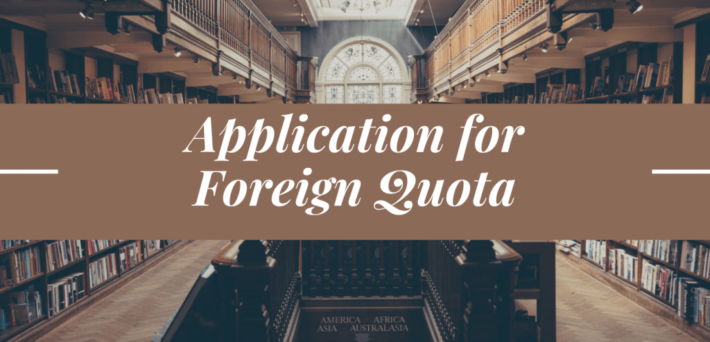 Application for Foreign Quota